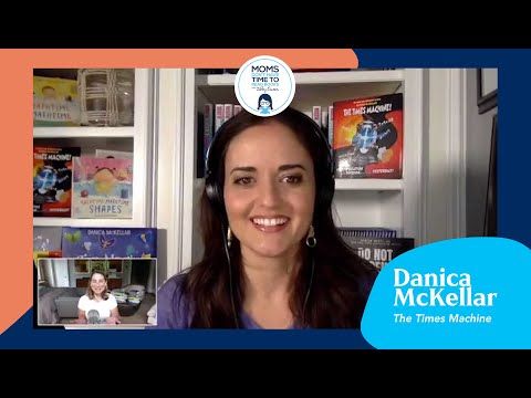 Danica McKellar, The Times Machine | Moms Don't Have Time To Read Books