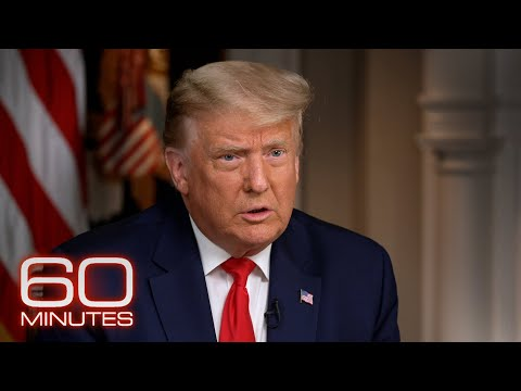 President Donald Trump: The 60 Minutes 2020 Election Interview
