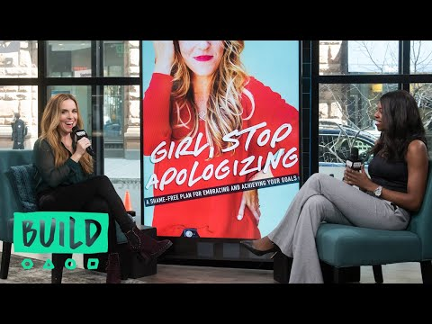 """Rachel Hollis Talks About Her Book, """"Girl, Stop Apologizing"""""""