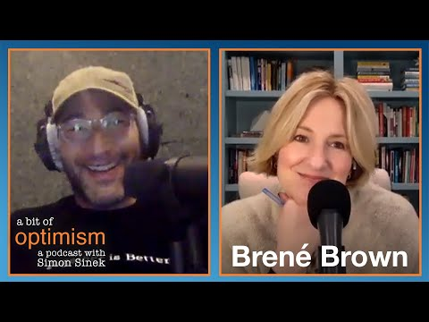 The One with Brené Brown | A Bit of Optimism with Simon Sinek: Episode 27