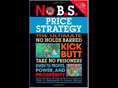 No BS pricing strategy by Dan Kennedy - book review by Mostafa Hosseini