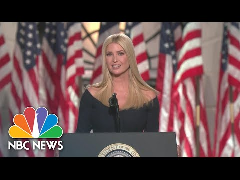 Watch Ivanka Trump's Full Speech At 2020 RNC | NBC News