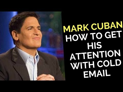 Mark Cuban - How To Get His Attention With Cold Email