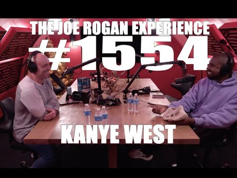 Joe Rogan Experience #1554 - Kanye West