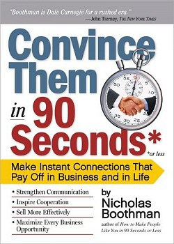 'Convince Them in 90 Seconds' by Nicholas Boothman