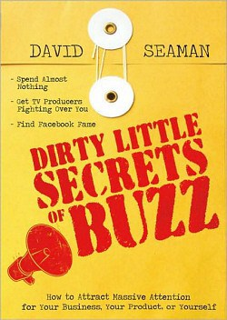 'Dirty Little Secrets of Buzz' by David Seaman
