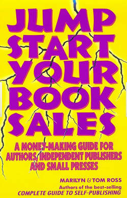 Jump Start Your Book Sales by Marilyn and Tom Ross