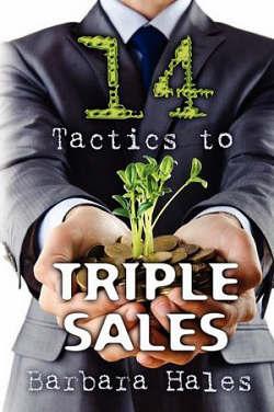 14 Tactics to Triple Sales by Barbara Hales