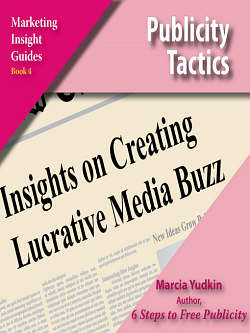 Publicity Tactics by Marcia Yudkin