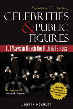 'Secrets to Contacting Celebrities & Public Figures: 101 Way to Reach the Rich & Famous' by Contact Any Celebrity founder Jordan McAuley