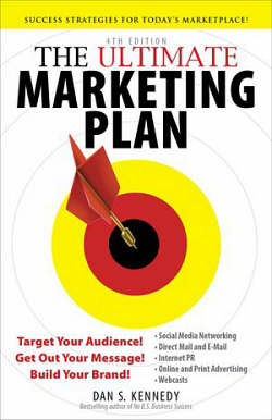 The Ultimate Marketing Plan by Dan Kennedy